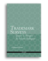 Trademark Surveys: A Litigator's Guide